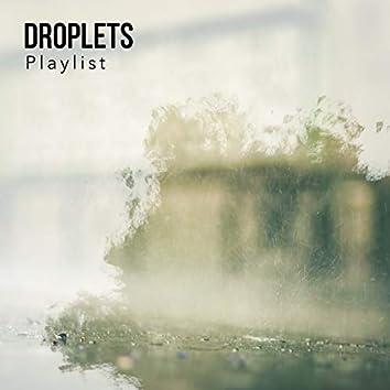 Soft Droplets & Nature Playlist