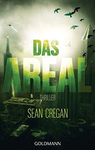Buchseite und Rezensionen zu 'Das Areal: Thriller' von Sean Cregan