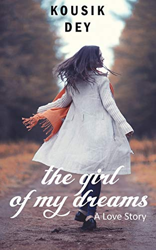 The Girl of my Dreams: A Love Story