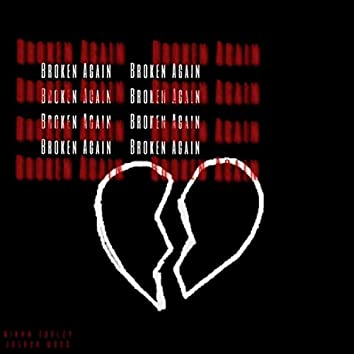 Broken Again (feat. Joshua Wood)