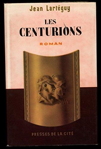 Les centurions / 1960 / Lartéguy, Jean