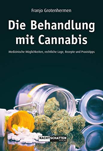 Die Behandlung mit Cannabis:...