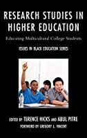 Research Studies in Higher Education: Educating Multicultural College Students (Issues in Black Education)