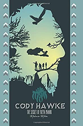 Cody Hawke and the Secret of Freya Manor