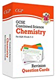 9-1 GCSE Combined Science: Chemistry AQA Revision Question Cards: ideal revision for mocks and exams in 2021 and 2022 (CGP GCSE Combined Science 9-1 Revision)