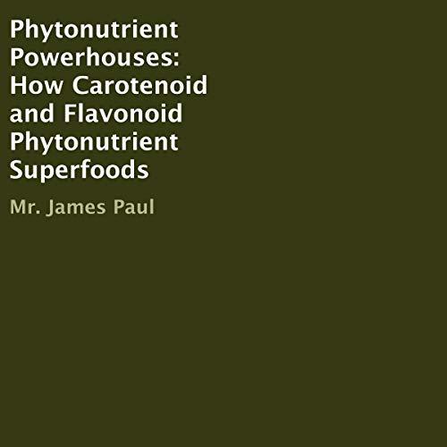 Phytonutrient Powerhouses audiobook cover art