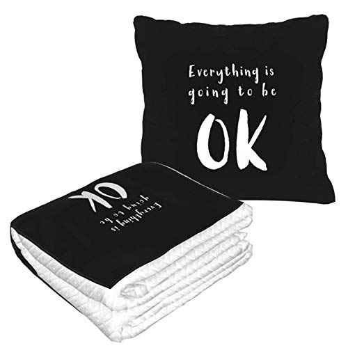 AEMAPE Everything is Going to Be Ok Car Pillow Blanket Sofa Blanket, Travel Pillow Blanket, Warm and Thick, Airplane Plush Neck Pillow Thrown for Sleep-Z7