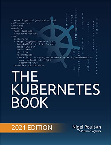 The Kubernetes Book: Updated April 2021