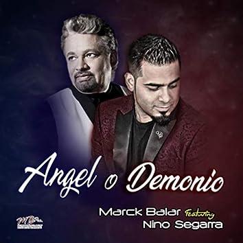 Angel o Demonio (feat. Nino Segarra)