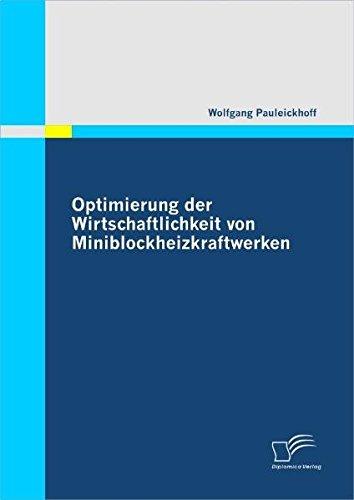 Optimierung der Wirtschaftlichkeit von Miniblockheizkraftwerken