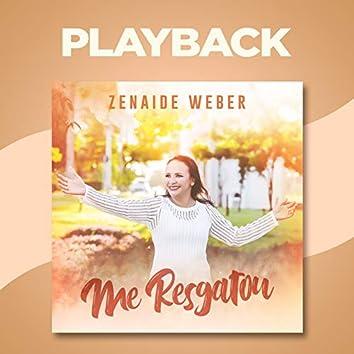 Me Resgatou (Playback)