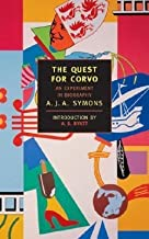 BY Symons, A J A ( Author ) [{ The Quest for Corvo (Revised) (New York Review Books Classics) By Symons, A J A ( Author ) Mar - 31- 2001 ( Paperback ) } ]