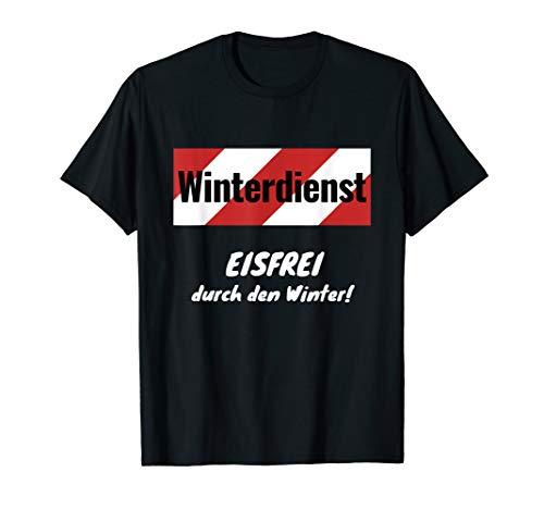 Winterdienst - Eisfrei durch den Winter! Schnee, Schneeball T-Shirt