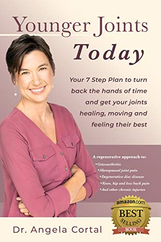 Younger Joints Today: Your 7 Step Plan to turn back the hands of time...