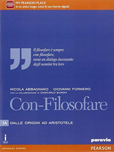 Con-filosofare. Per le Scuole superiori. Con e-book. Con espansione online (Vol. 1)