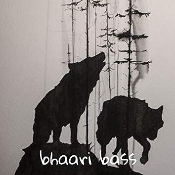 Bhaari Bass