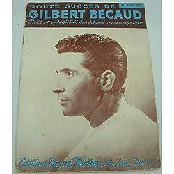 GILBERT BÉCAUD album n°2 - douze succès 1954 Raoul Breton - Partition