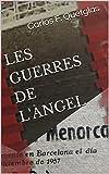 LES GUERRES DE L'ÀNGEL (Catalan Edition)