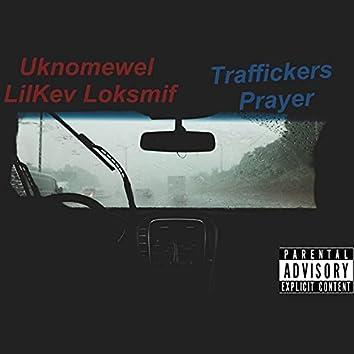 Traffickers Prayer