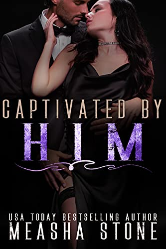 Captivated by Him: A Dark Mafia Arranged Marriage Romance (Mafia Brides Book 3) (English Edition)