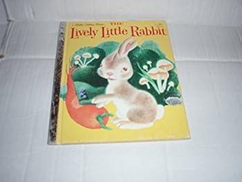 Lively Little Rabbit (A Little Golden Book) - Book  of the Little Golden Books