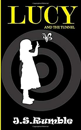 Lucy and the Tunnel