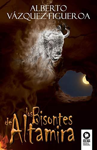 Los bisontes de Altamira (Novelas) (Spanish Edition)