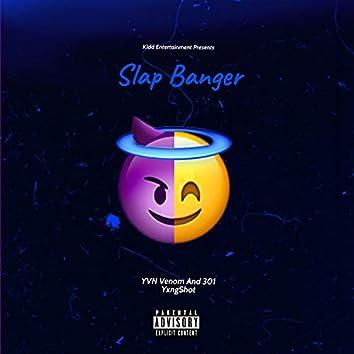 Slap Banger