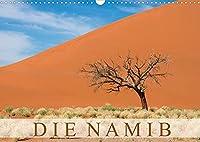 Die Namib (Wandkalender 2022 DIN A3 quer): Aufnahmen aus der aeltesten Wueste der Welt. (Monatskalender, 14 Seiten )