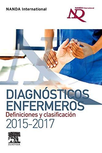 Diagnósticos Enfermeros. Definiciones Y Clasificación. 2015-2017