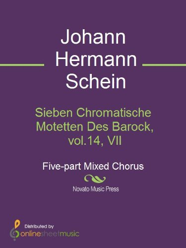 Sieben Chromatische Motetten Des Barock, vol.14, VII (English Edition)