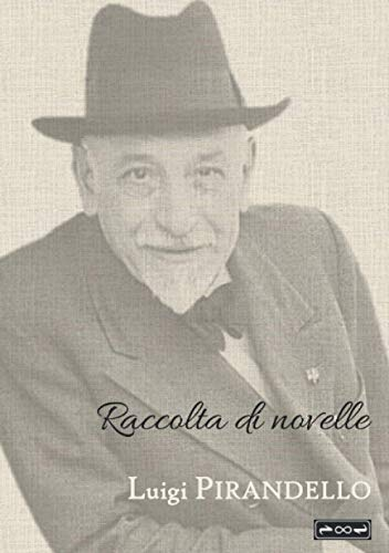 Luigi Pirandello: Raccolta di novelle