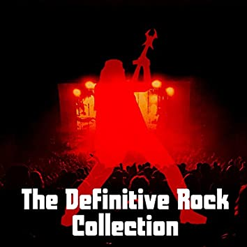The Definitive Rock Collection