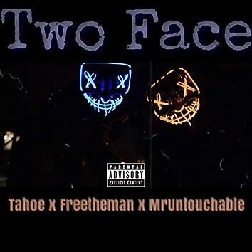 Two Face (feat. Freetheman & MrUntouchable)