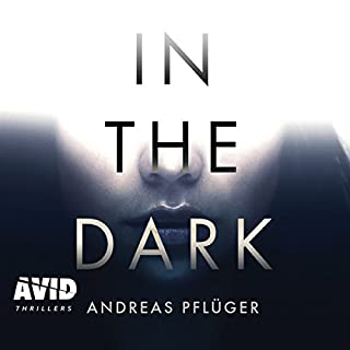 In the Dark                   By:                                                                                                                                 Andreas Pfluger                               Narrated by:                                                                                                                                 Karen Cass                      Length: 16 hrs and 18 mins     2 ratings     Overall 2.5