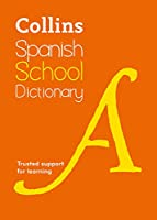 Collins School - Collins Spanish School Dictionary