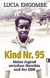 Kind Nr. 95: Meine Jugend zwischen Namibia und der DDR (0)