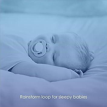 Rainstorm Loop for Sleepy Babies