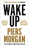 Wake Up: Why the world has gone nuts (English Edition)