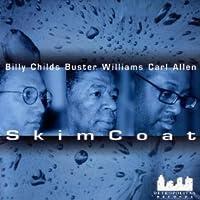 Skim Coat by Billy Childs (1999-10-12)