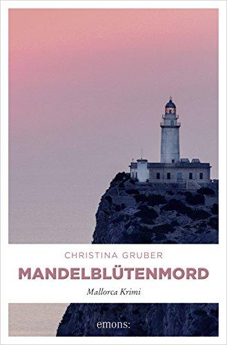 5 Super Sonnenschein Mallorca Bücher - Mandelblütenmord