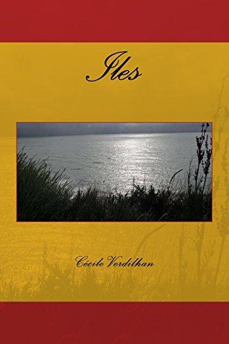 Iles: recueil de poésies (Poésies Emotionnelles) (French Edition)