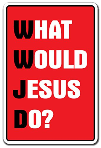 What Would Jesus DO Sign Christmas Church Religious Jesus Christ Religion | Indoor/Outdoor | 14' Tall