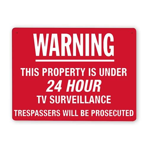 Señal de advertencia,Advertencia de señal de vigilancia las 24 horas: esta propiedad tiene menos de vigilancia por televisión las 24 horas. Los intrusos serán procesados,12x16 Inch