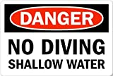 Señal de metal de aluminio con texto en inglés 'Danger No Diving in Shdeep' (30,5 x 40,6 cm)