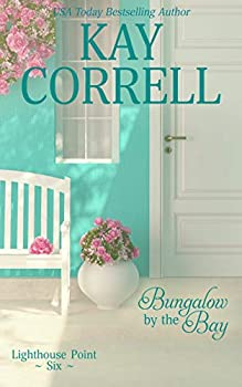 Bungalow by the Bay  Lighthouse Point Book 6