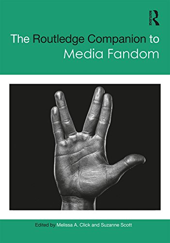The Routledge Companion to Media Fandom (Routledge Media and Cultural Studies Companions) (English Edition)