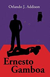 Ernesto Gamboa (Spanish Edition)