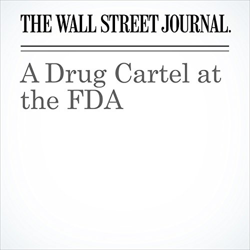 A Drug Cartel at the FDA audiobook cover art