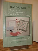 Hardanger Ribbons: a Complete Look at Hardanger Embroidery With Step-By-Step Instructions